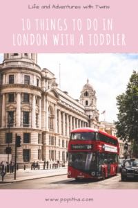 PIN FOR 10 things to do in London with a toddler and a baby